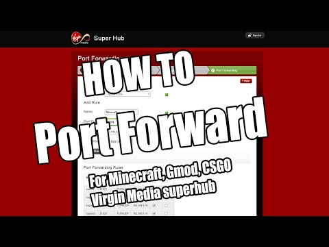 HOW TO: Port Forward - Host Any Server: Minecraft, Garry's Mod, CS, and other games!
