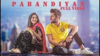 PABANDIYAN (Full Song) - Ajaypal Maan ft Kanika Mann | Latest Punjabi Song 2017 | Lokdhun Punjabi