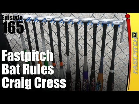 ASA Fastpitch Softball Bat Rules - Craig Cress
