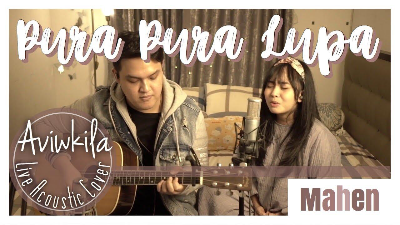 Download Mahen - Pura Pura Lupa (Live Acoustic Cover by Aviwkila) MP3 Gratis
