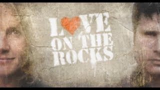 Love on the Rocks  Couple Therapy with Mykel Hawke \u0026 Ruth England