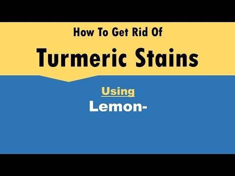 how to get rid of turmeric stains
