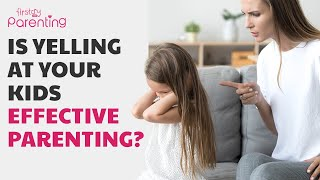 Yelling at Children: Is It Really Harmful?