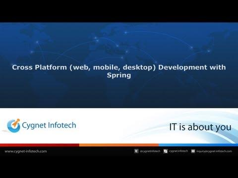 Cross Platform (web, mobile, desktop) Development with Spring