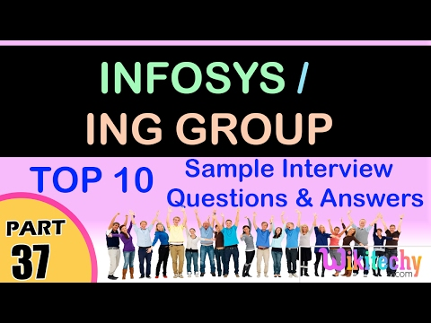 infosys | ing group top most interview questions and answers for freshers / experienced