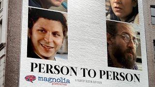 Person To Person - Featurette