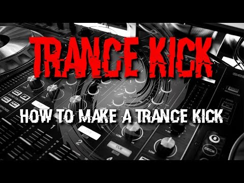 HOW TO MAKE A TRANCE KICK (TUTORIAL) - Quick & Easy in FL Studio!