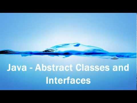 Java - Abstract Classes and Interfaces
