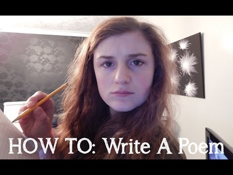 HOW TO: Write A Poem