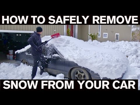 How To SAFELY Remove Snow from your Car