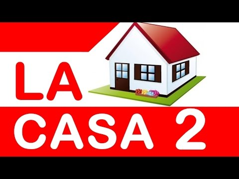 The House in Spanish (Pt 2) - Lesson #7 - Learn Spanish