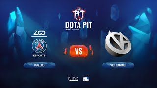 PSG.LGD vs Vici Gaming, Dota Pit China, bo5, game 1 [Adekvat & Mortalles]