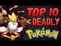 Top 10 Deadliest Pokemon (ft. Truegreen7)