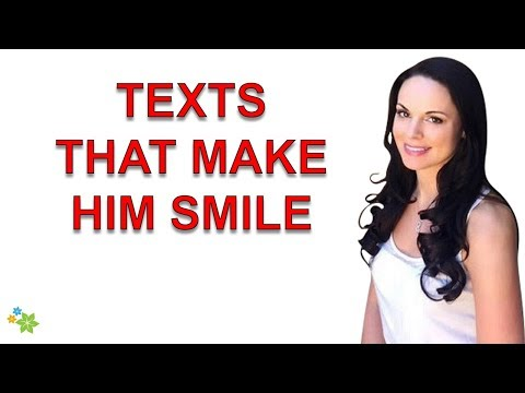 Text Messages That Make Him Smile