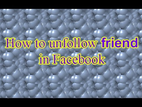How to Unfollow friends on Facebook| Online Income