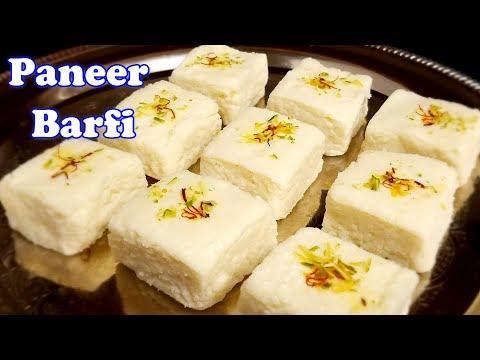 Paneer Barfi (पनीर की बर्फी )–How To Make Paneer (Chena) Barfi / Katli –Sweets Recipe- Fireless