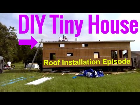 How to build your own tiny house on wheels - Installing the roof on your tiny house