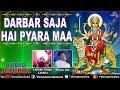 Darbar Saja Hai Pyara Maa Mata Ki Bhente Lakhbir Singh Lakkh