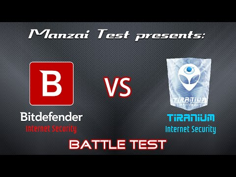 [Battle Test] Bitdefender Internet Security VS Tiranium Internet Security