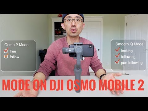 DJI Osmo Mobile 2 - Mode Explained