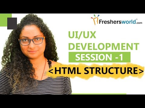 Learn UI/UX Development – Session 1 II HTML Structure