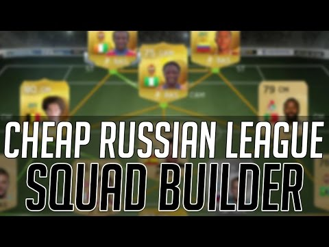 THE BEST CHEAP OVERPOWERED RUSSIAN LEAGUE SQUAD (15k) | FIFA 15 Ultimate Team Squad Builder (FUT 15)