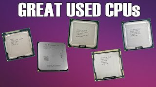 5 Great Used Gaming CPUs That Don