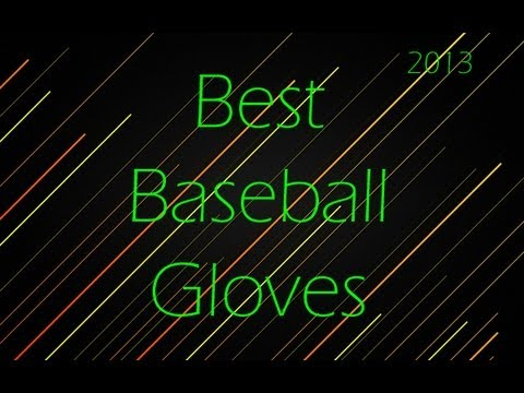 Top Infield Gloves to Buy For High Level Baseball (Travel, High School, College, etc.)