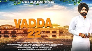 New punjabi song 2017 VADDA 22 (Full Video) | JASKARN GREWAL  Seven Stars Music