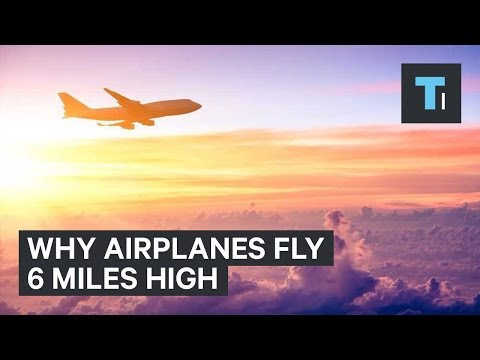 Why airplanes fly 6 miles high