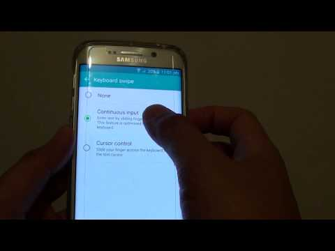 Samsung Galaxy S6 Edge: How to Enable / Disable Keyboard Swipe Continuous Input