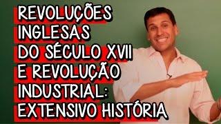 REVOLUÇÕES INGLESAS E REVOLUÇÃO INDUSTRIAL | HISTÓRIA | DESCOMPLICA