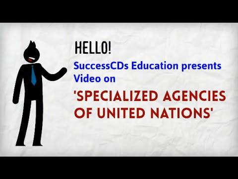UN Specialized Agencies   General Knowledge