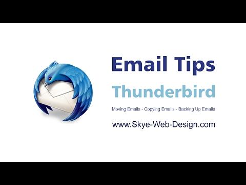 Moving Emails   Backing Up Emails   Thunderbird