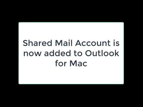 Adding Shared Mail Account to Outlook for Mac