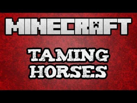 ★ Minecraft Tutorials - Taming Horses in Minecraft 1.6.2 (#Minecraft #Tutorial)