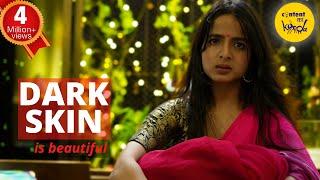 DARK SKIN Short film WOMEN EMPOWERMENT | Motivational Video | Hindi Short Movies | Content Ka Keeda