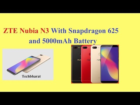 ZTE Nubia N3 With 5000mAh Battery and Snapdragon 625 (Hindi)