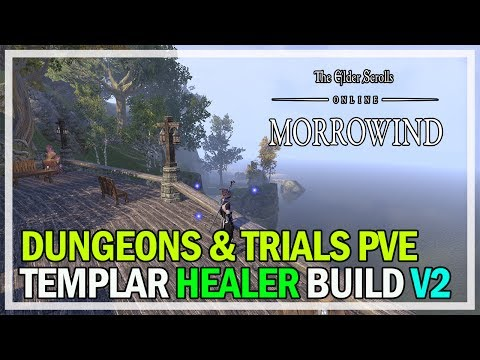 Templar Healer Dungeon & Trial Build Guide V2 - ESO Morrowind