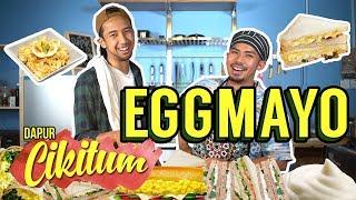Dapur Cikitum: EGG MAYO | Sterk Production