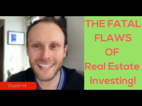 The Fatal Flaws With Real Estate Investing