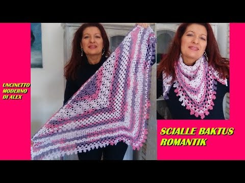 Scialle O Baktus Romantik Tutorial Uncinetto6f4wi Videostube