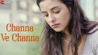 Channa Ve Channa - Official Music Video   Abby V   Fereshteh Samimi