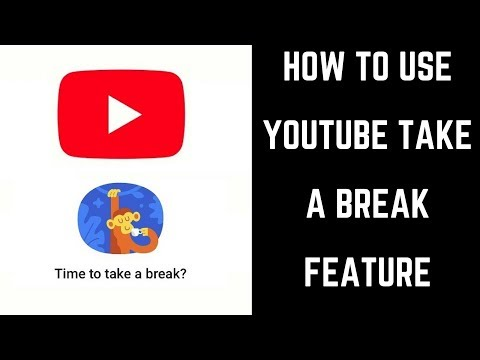 How to Use YouTube Take a Break Feature
