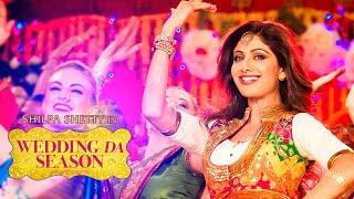 "Shilpa Shetty: ""Wedding Da Season"" Video Song | Neha Kakkar, Mika Singh, Ganesh Acharya | T-Series"