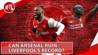 Can Arsenal Ruin Liverpool's Record? | Match Preview feat The Redmen TV