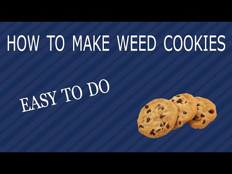 HOW TO MAKE WEED COOKIES (CANNABUTTTER  COOKIES)