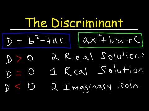 How To Determine The Discriminant of a Quadratic Equation