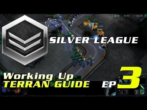 Working Up Terran Guide Ep.3 | SILVER LEAGUE