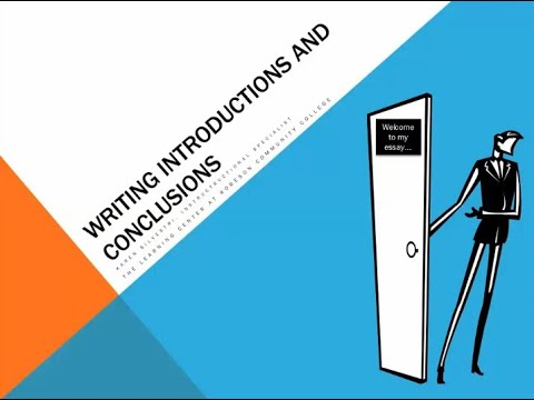 Writing Introductions and Conclusions in an Essay